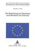 Die Begründung der Erkenntnis nach Bernhard von Clairvaux
