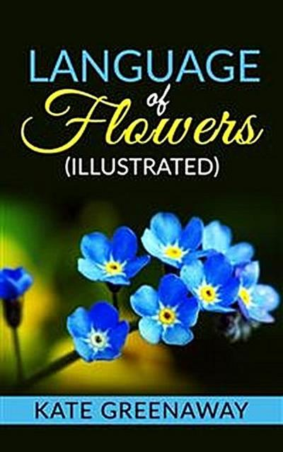 Language of Flowers (Illustrated)