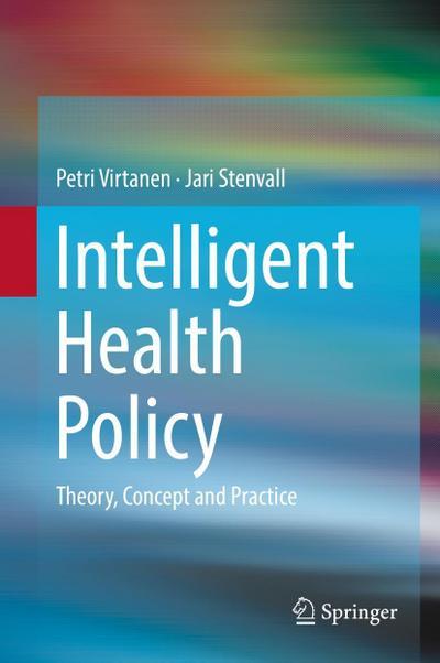 Intelligent Health Policy