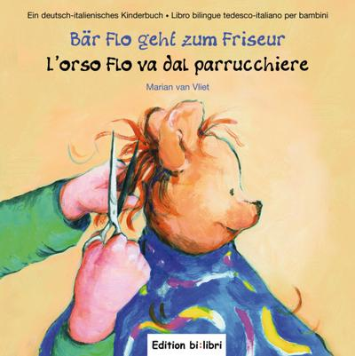 Bär Flo geht zum Friseur, Deutsch-Italienisch. L' orso Flo va dal parrucchiere