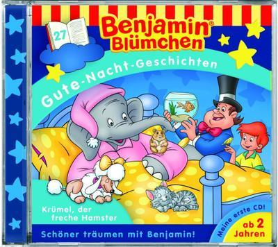 Benjamin Blümchen. Gute-Nacht-Geschichten 27: Krümel, der freche Hamster