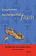 Aschenputtelfluch; Die Arena Thriller; Deutsch