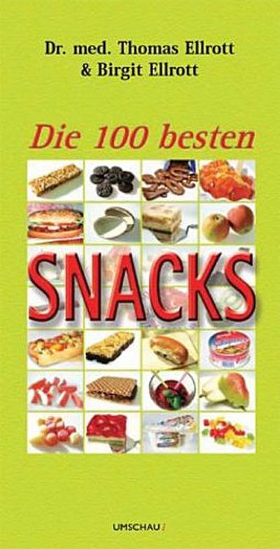 Die 100 besten Snacks