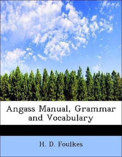 Angass Manual, Grammar and Vocabulary