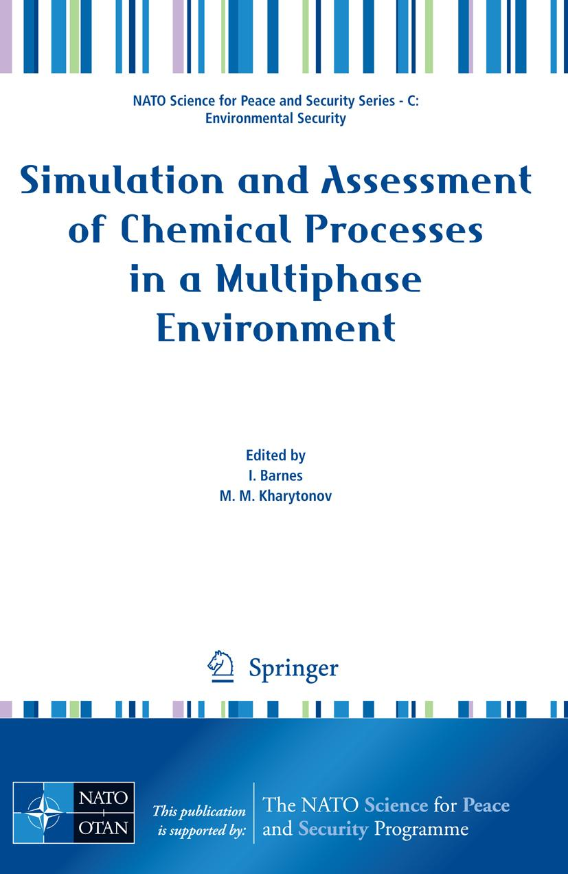 Simulation and Assessment of Chemical Processes in a Multiphase Environment ...