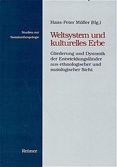 Weltsystem und kulturelles Erbe
