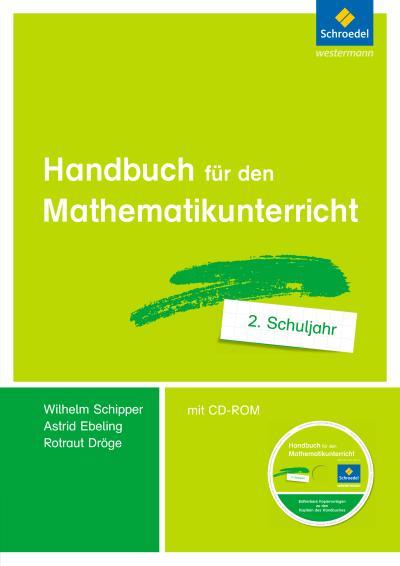 Handbuch für den Mathematikunterricht an Grundschulen 2. Schuljahr