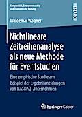 Nichtlineare Zeitreihenanalyse als neue Methode für Eventstudien