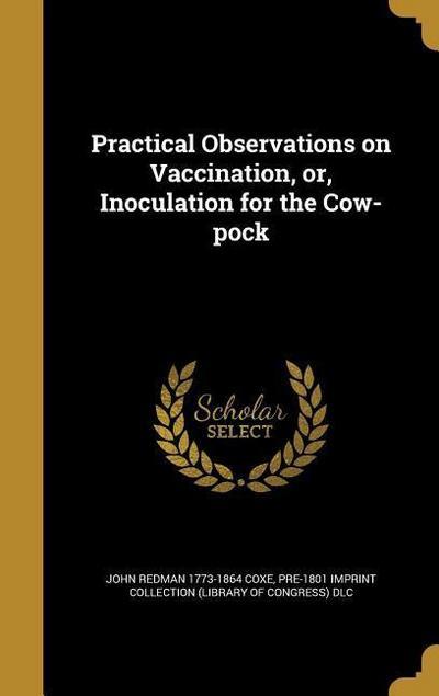 PRAC OBSERVATIONS ON VACCINATI