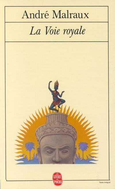 La Voie Royale (Ldp Litterature) - Le Livre De Poche - Taschenbuch, Französisch, ANDRE MALRAUX, ,