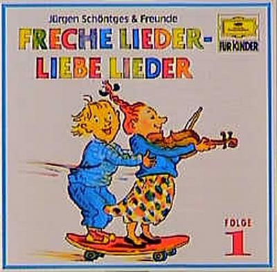 Freche Lieder - Liebe Lieder, 1 Audio-CD. Folge.1