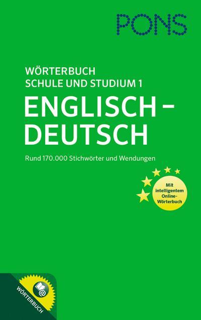 PONS Wörterbuch für Schule und Studium Englisch 1 :  Englisch-Deutsch - mit intelligentem Online-Wörterbuch!