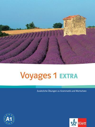 Voyages. Zusatzübungen 1 Extra