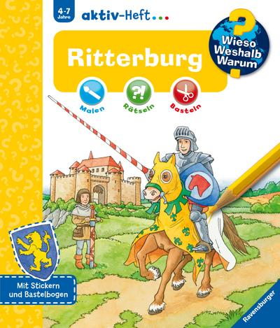 Ritterburg (Wieso? Weshalb? Warum? aktiv-Heft)