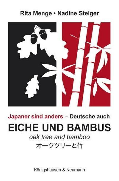 Eiche und Bambus. Oak tree and Bamboo