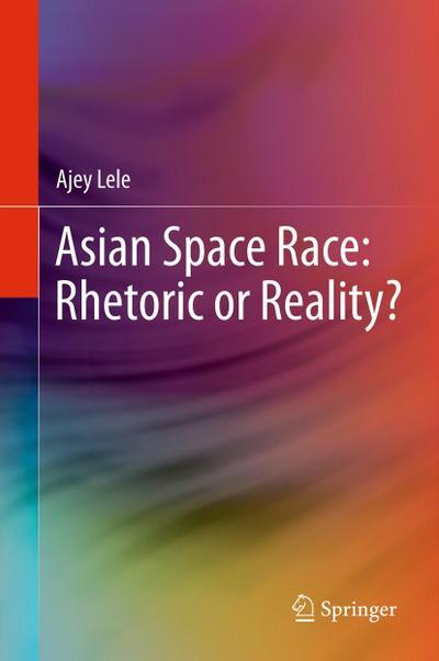 Asian Space Race: Rhetoric or Reality?