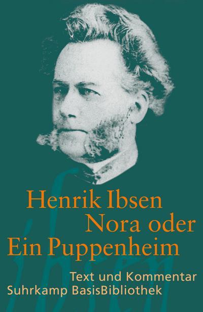 Nora oder Ein Puppenheim: Schauspiel in drei Akten (Suhrkamp BasisBibliothek)