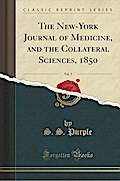 The New-York Journal of Medicine, and the Collateral Sciences, 1850, Vol. 5 (Classic Reprint)