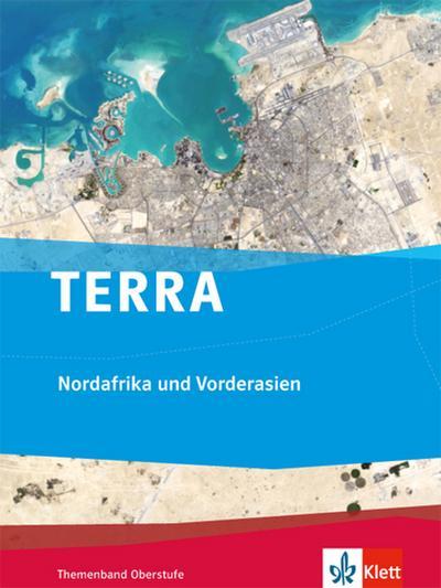 TERRA Nordafrika und Vorderasien, Themenband Oberstufe