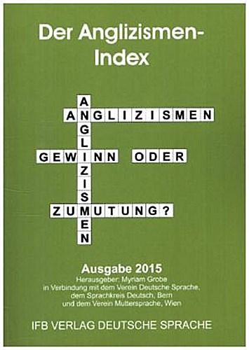 Der Anglizismen-Index 2015 Myriam Grobe