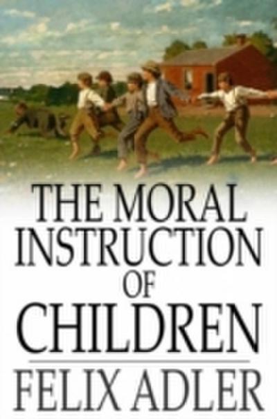 Moral Instruction of Children