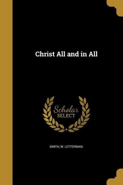 CHRIST ALL & IN ALL