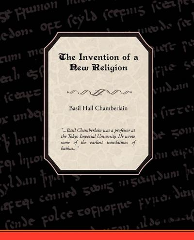 The Invention of a New Religion