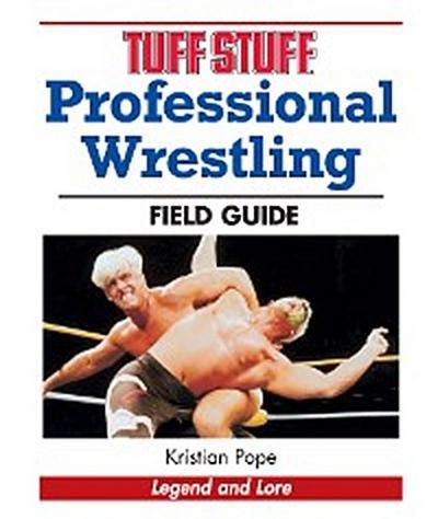 Tuff Stuff Professional Wrestling Field Guide