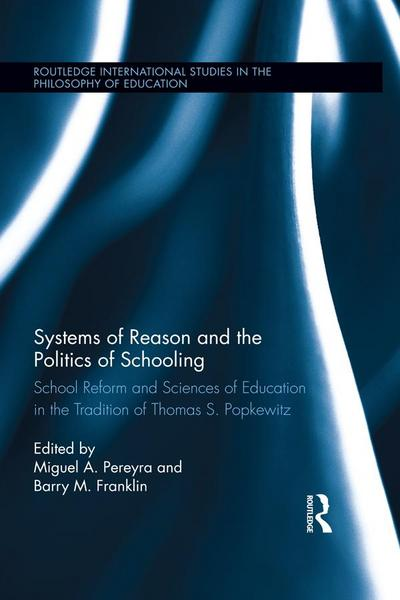 Systems of Reason and the Politics of Schooling