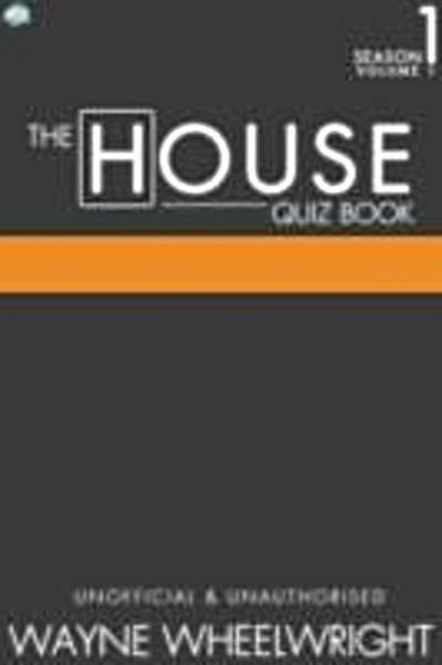House Quiz Book Season 1 Volume 1
