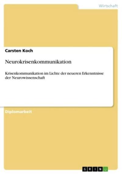 Neurokrisenkommunikation - Carsten Koch