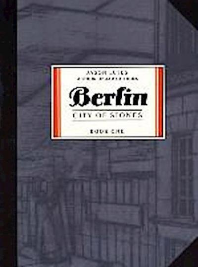 Berlin, City of Stones. Book.1