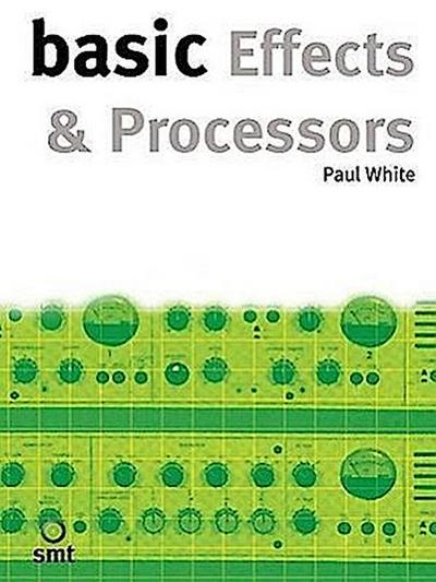 Basic Effects and Processors