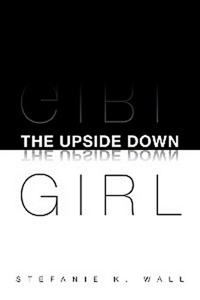 The Upside Down Girl