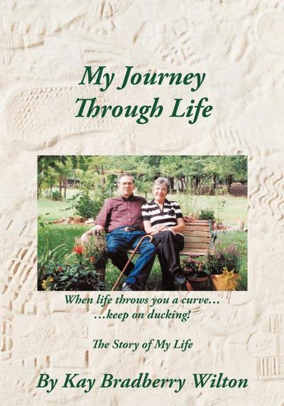 My Journey Through Life: The Story of My Life