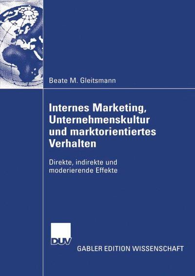 Internes Marketing, Unternehmenskultur und marktorientiertes Verhalten