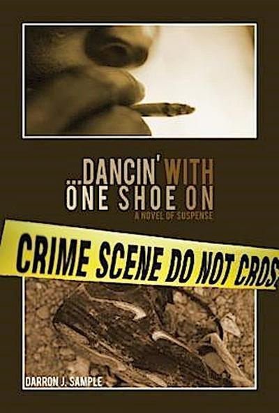...Dancin' with one shoe on