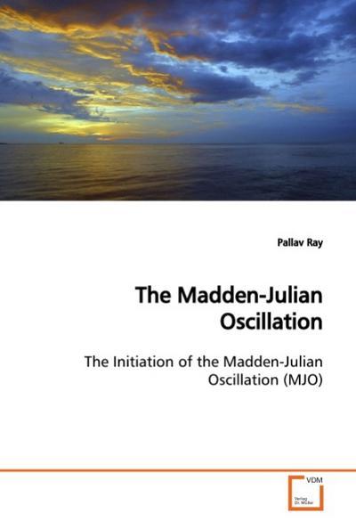 The Madden-Julian Oscillation