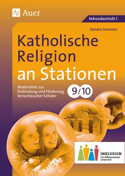 Katholische Religion an Stationen 9-10 Inklusion
