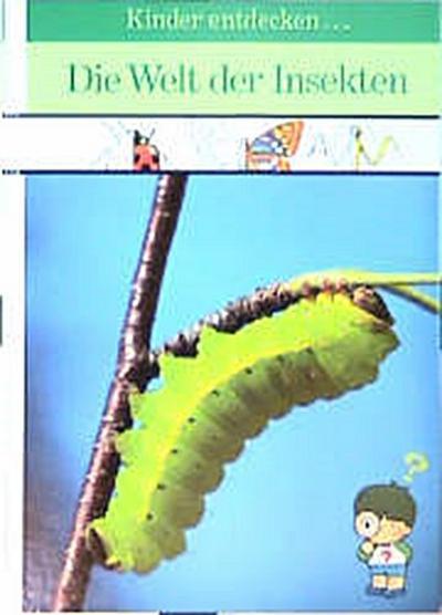 Die Welt der Insekten