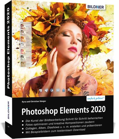 Photoshop Elements 2020 - Das umfangreiche Praxisbuch
