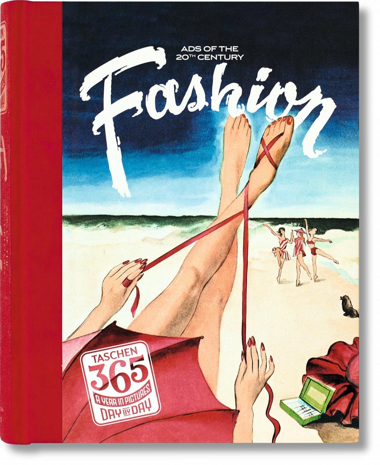 TASCHEN 365 Day-by-Day. Fashion Ads of the 20th Century, Heimann