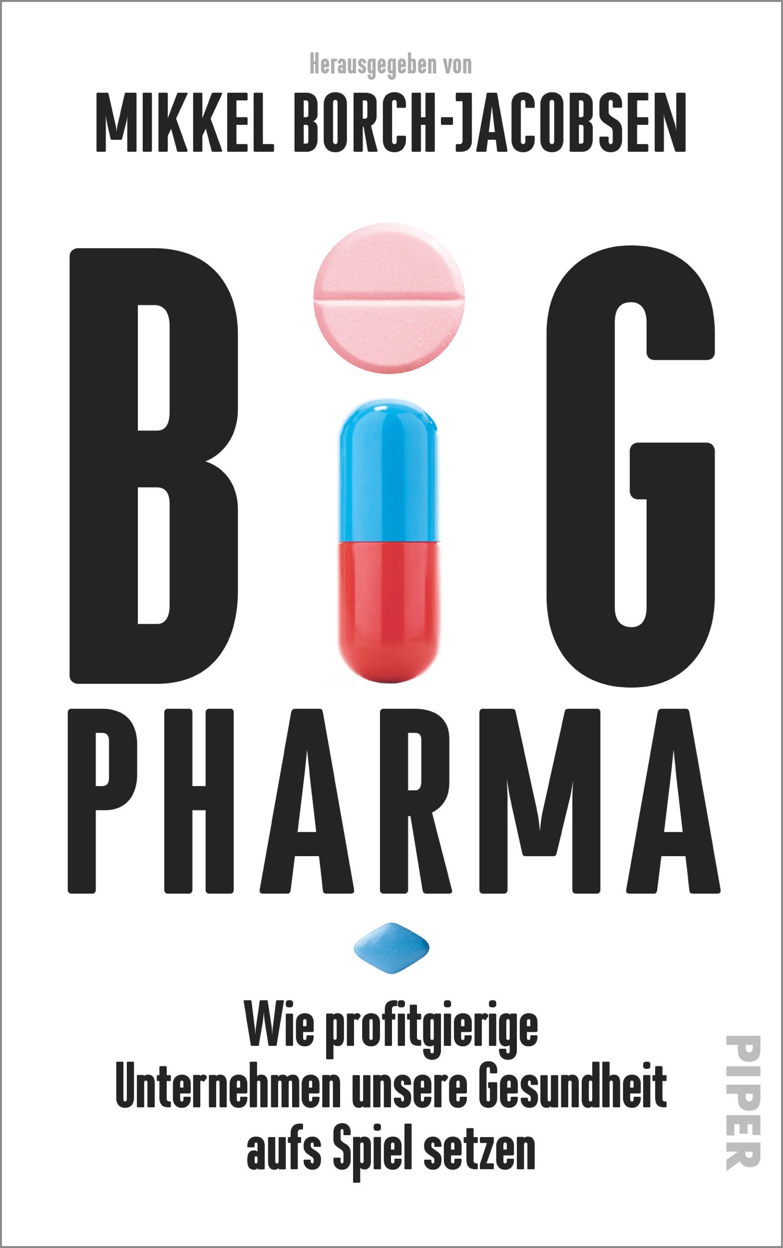 Big Pharma - Mikkel Borch-Jacobsen -  9783492056793