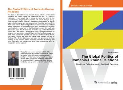 The Global Politics of Romania-Ukraine Relations