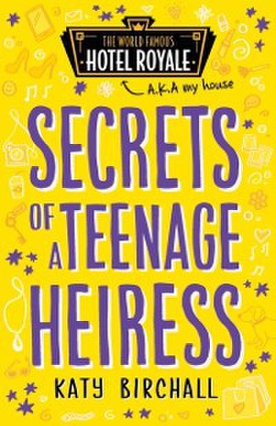 Secrets of a Teenage Heiress (Hotel Royale)