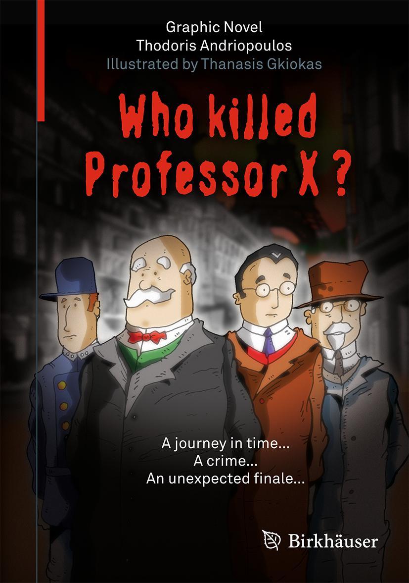 Who Killed Professor X?, Thodoris Andriopoulos