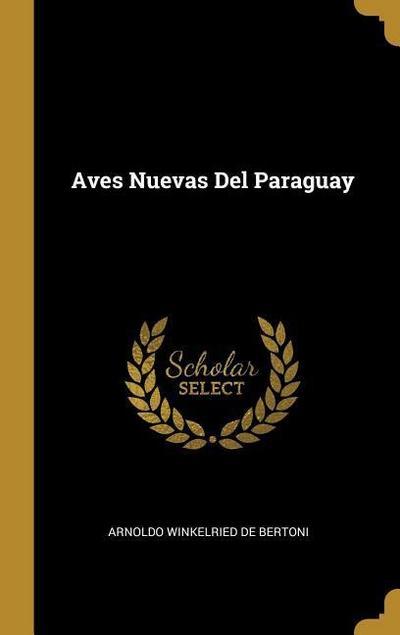 Aves Nuevas Del Paraguay