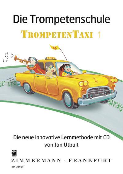 """Die Trompetenschule """"Trompetentaxi"""" 1"""
