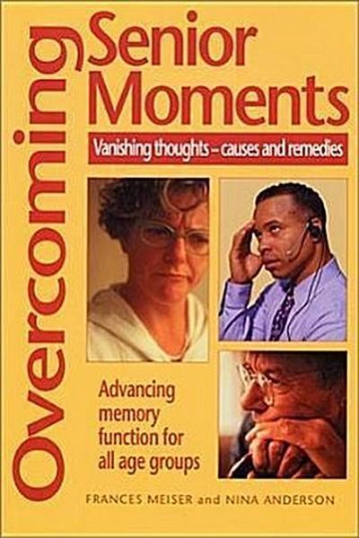 Overcoming Senior Moments