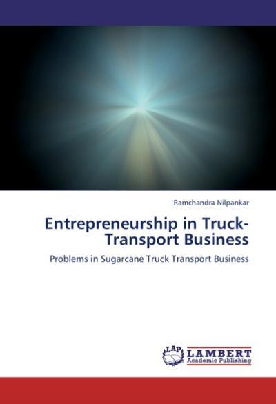 Entrepreneurship in Truck-Transport Business